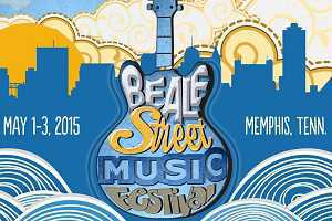 Beale Street Music Festival 101 - When, Where, How Much & More