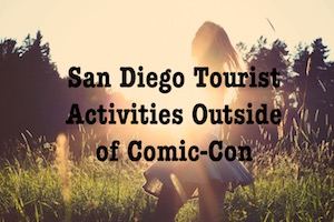 Top San Diego Tourist Activities