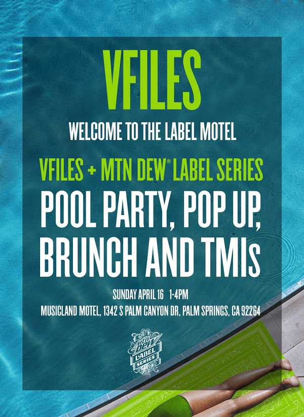 VFiles Coachella Party